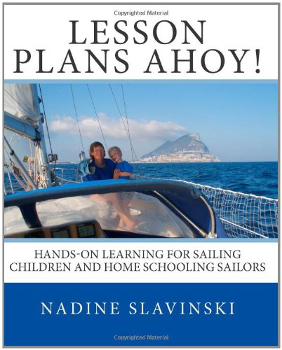 9780982771402: Lesson Plans Ahoy!: Hands-on learning for sailing children and home schooling sailors