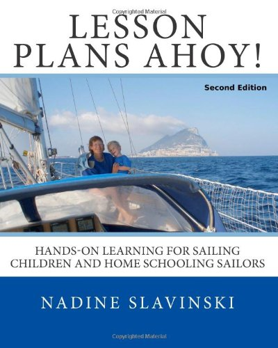 9780982771419: Lesson Plans Ahoy (Second Edition): Hands-On Learning for Sailing Children and Home Schooling Sailors