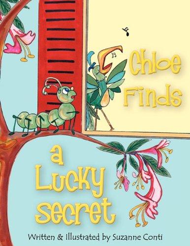 9780982771808: Chloe Finds a Lucky Secret