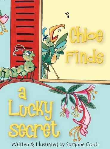 9780982771815: Chloe Finds a Lucky Secret
