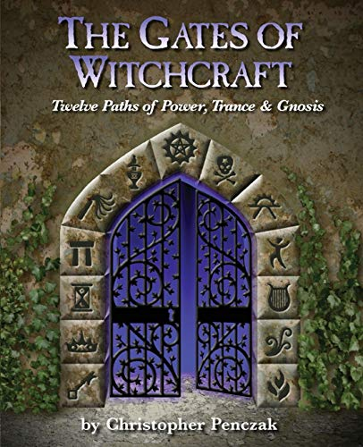 9780982774335: The Gates of Witchcraft