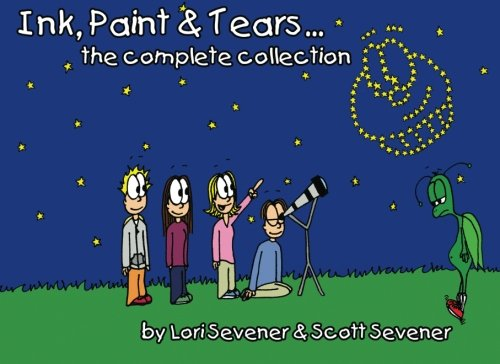 9780982775813: Ink, Paint & Tears... - the complete collection