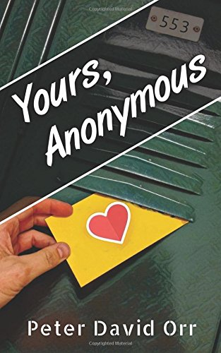 9780982776476: Yours, Anonymous