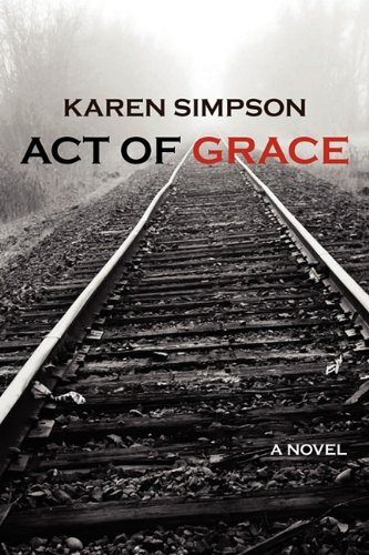9780982777947: Act of Grace