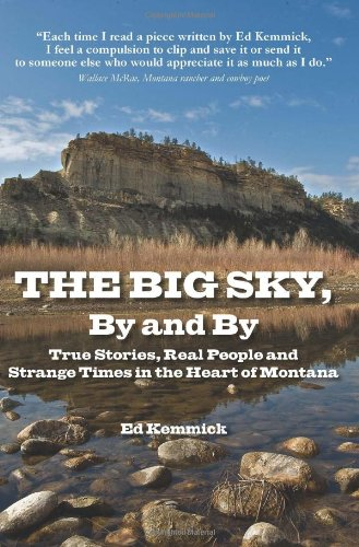 9780982782231: The Big Sky, By and By