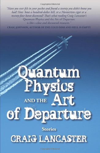 9780982782255: Quantum Physics and the Art of Departure