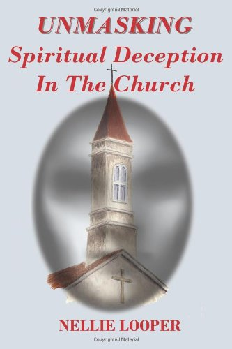 9780982782514: Unmasking Spiritual Deception In The Church