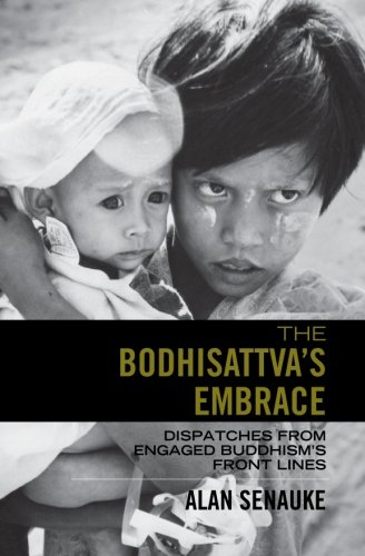 9780982784402: The Bodhisattva's Embrace: Dispatches from Engaged's Buddhism's Front Lines