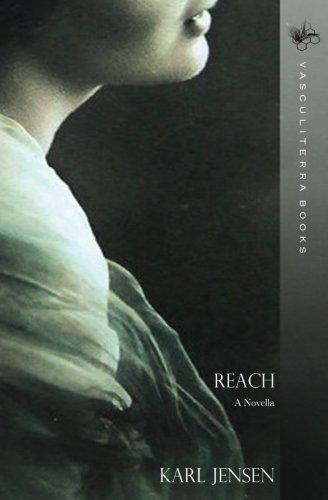 Reach: A Novella: Jensen, Karl