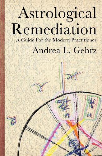 9780982789322: Astrological Remediation: A Guide for the Modern Practitioner