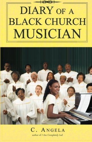 9780982796627: Diary of a Black Church Musician