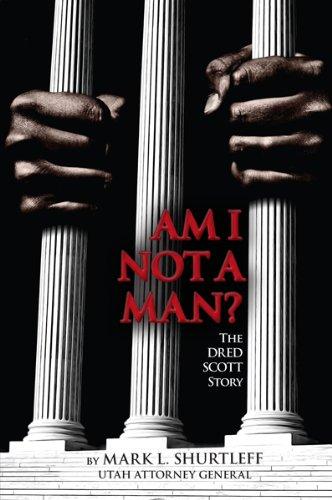 9780982798614: Am I Not A Man - The Dred Scott Story