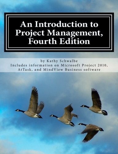 An Introduction to Project Management, Fourth Edition: Schwalbe, Kathy