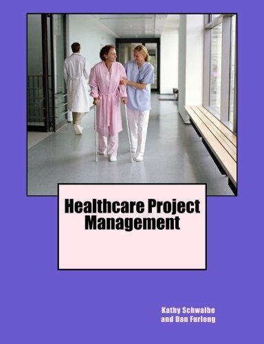 9780982800355: Healthcare Project Management