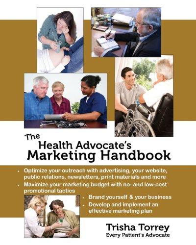 9780982801406: The Health Advocate's Marketing Handbook