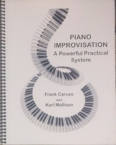 9780982802151: Piano Improvisation : A Powerful Practical System