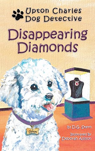 9780982809846: Disappearing Diamonds (Upton Charles-Dog Detective)