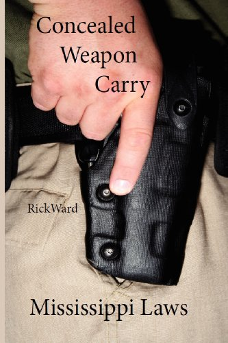 9780982809952: Concealed Weapon Carry: Mississippi Laws