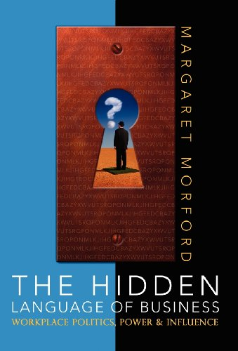 The Hidden Language of Business: Morford, Margaret