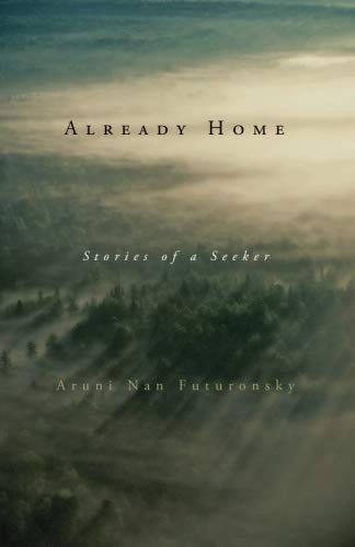 9780982814611: Already Home: Stories of a Seeker