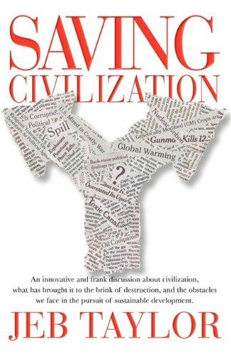 9780982814635: Saving Civilization
