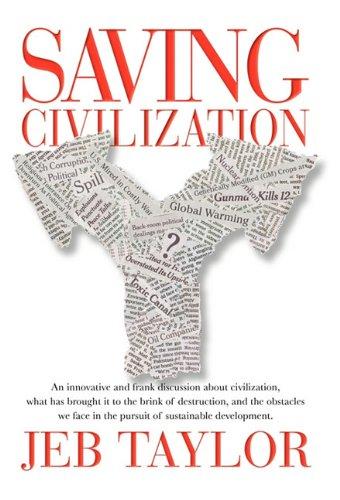 9780982814642: Saving Civilization