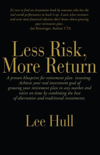 9780982814659: Less Risk, More Return