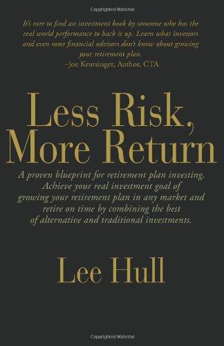 9780982814666: Less Risk, More Return