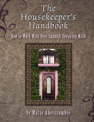 9780982814796: The Housekeeper's Handbook
