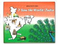 I Saw the World: India: Kim Barrington Narisetti,