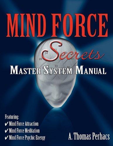 9780982815526: Mind Force Secrets Master System Manual