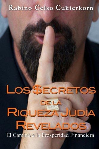 9780982816332: Los $Ecretos de La Riqueza Judia Revelados