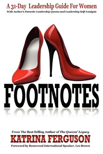9780982818008: Footnotes - A 31-Day Leadership Guide for Women