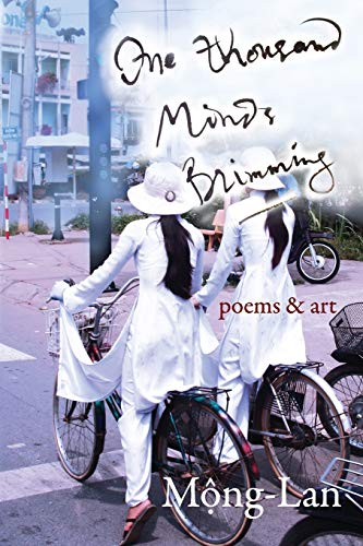 9780982822722: One Thousand Minds Brimming: poems & art