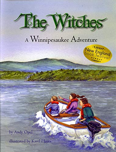 The Witches: A Winnipesaukee Adventure: Opel, Andy