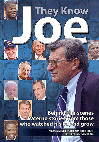 9780982824610: They Know Joe: Behind-The-scenes Paterno Stories from Those Who Watched His Legend Grow
