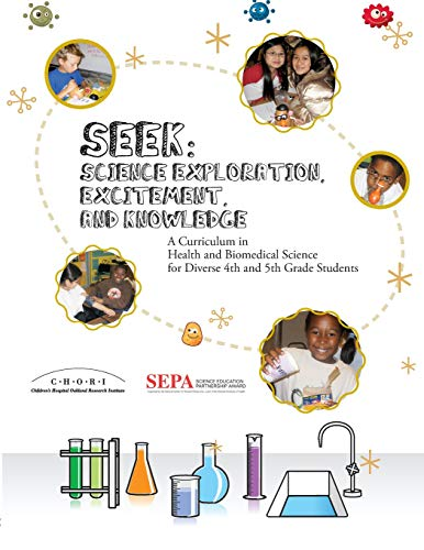9780982825204: SEEK (Science Exploration, Excitement, and Knowledge): A Curriculum in Health and Biomedical Science for Diverse 4th and 5th Grade Students