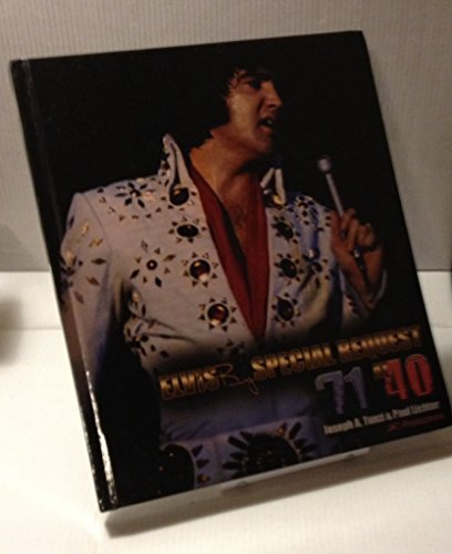 9780982828335: Elvis By Special Request '71 At 40