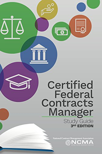 Certified Federal Contracts Manager Study Guide (3rd Edition): NCMA