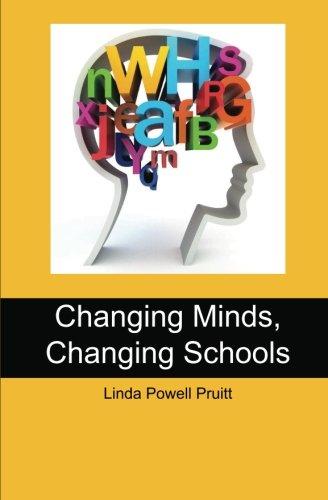 Changing Minds, Changing Schools: Linda Powell Pruitt