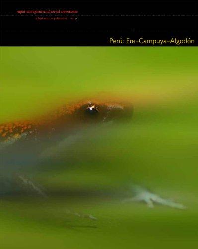 Peru: Ere-Campuya-Algodon: Volume 25 (Paperback): Nigel Pitman