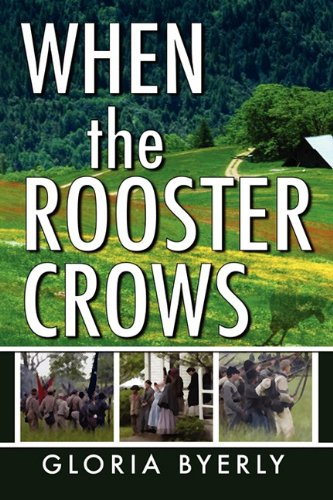 9780982842539: When the Rooster Crows