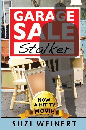 Garage Sale Stalker: Weinert, Suzi