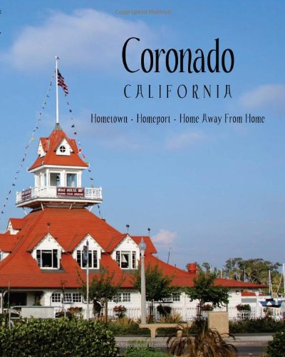 Coronado California: Hometown, Homeport, Home Away From Home: Christine Donovan