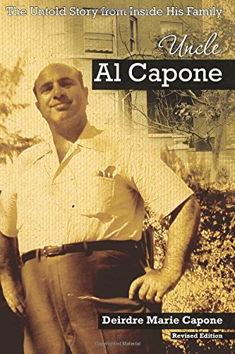 9780982845103: Uncle Al Capone - The Untold Story from Inside His Family