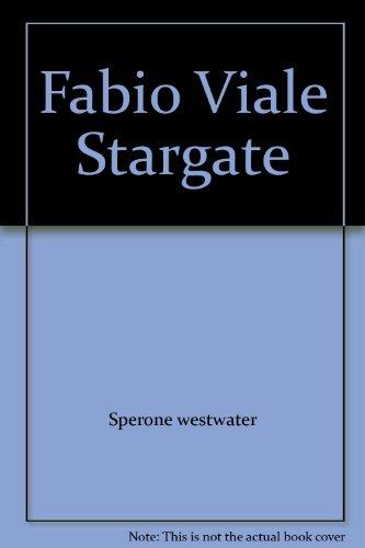 Fabio Viale Stargate: Sperone westwater