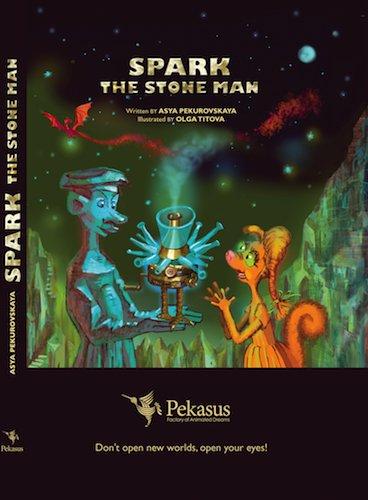 9780982848753: Spark the Stone Man