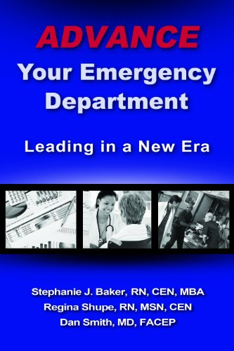 9780982850350: Advance Your Emergency Department: Leading in a New Era