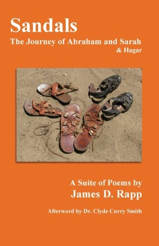 Sandals: The Journey of Abraham and Sarah: Rapp, James D.