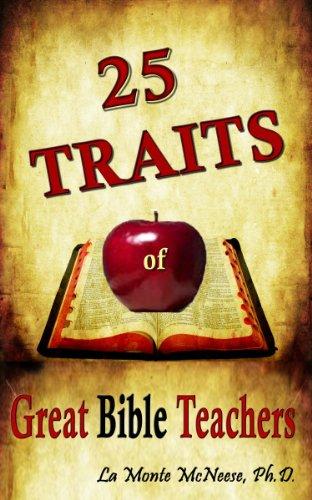 9780982851746: 25 Traits of Great Bible Teachers
